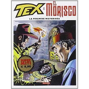 La Piramide Misteriosa. Tex E El Morisco: 3