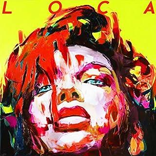 Loca [Explicit]