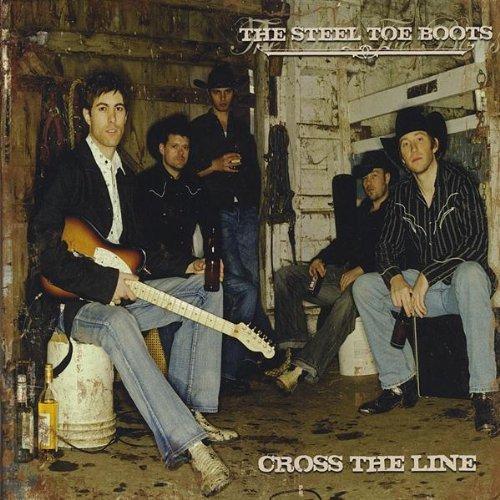 Cross the Line by Steel Toe Boots (2009-06-09) Steel Toe 9