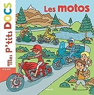 Mes p'tits docs : Les motos par Matthieu Roda