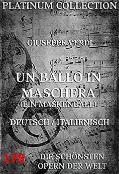 un-ballo-in-maschera-ein-maskenball-die-opern-der-welt