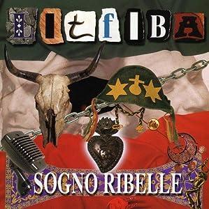 Litfiba -  Sogno ribelle