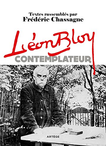 Lon Bloy contemplateur