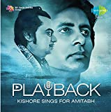 #8: PLAYBACK - KISHORE SINGS FOR AMITABH