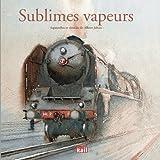 Sublimes vapeurs