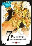 Les 7 princes et le labyrinthe millénaire - Volume 4