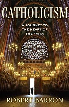 Catholicism (Enhanced Edition) by [Barron, Robert]