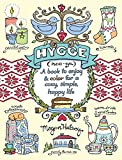 Hygge Adult Coloring Book: A Book to Enjoy & Color for a Cozy, Simple, Happy Life (Colouring Books)