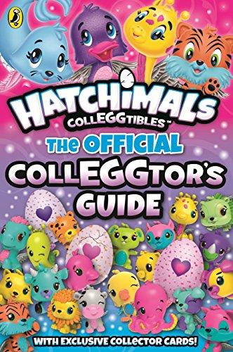 Hatchimals. The Official Colleggtor's Guide por Vv.Aa