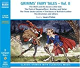 Grimm's Fairy Tales: Wolf and the Seven Little Kids/Pack of Ragamuffins/Brother and Sister/Three Snake-Leaves/Boots of Buffalo-Leather/Drummer and Others by Jacob Grimm (2004-03-02)