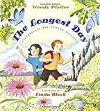 The Longest Day: Celebrating the Summer Solstice by Wendy Pfeffer (2015-05-05)