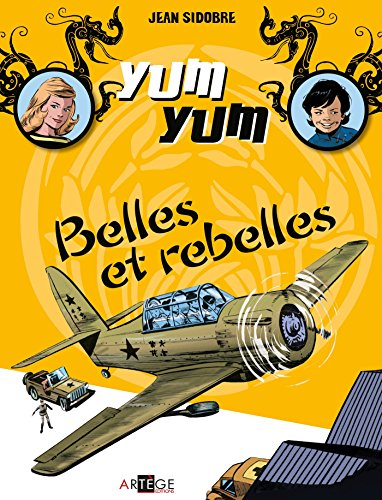 yum-yum-belles-et-rebelles-tome-2-french-edition