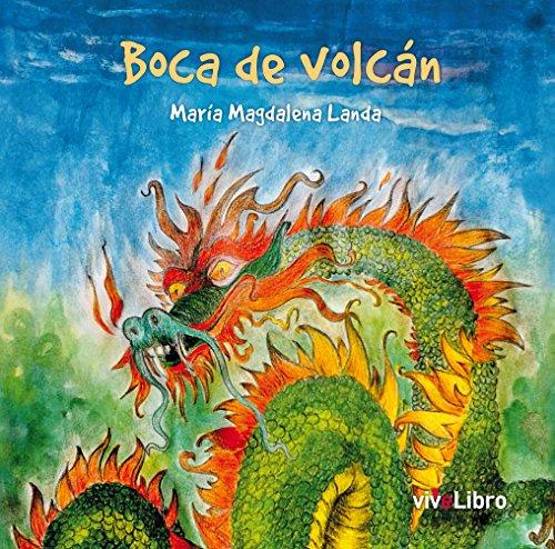 Boca de volcán por María Magdalena Landa