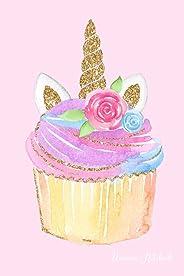 Unicorn Notebook: Blank Lined Journal Wide Ruled Unicorn Cupcake