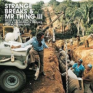STRANGE BREAKS & MR THING 3