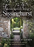 Vita Sackville West's Sissinghurst: The Making of a Garden