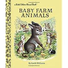 Baby Farm Animals (Little Golden Board Book) by Garth Williams (2016-01-12)