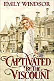 Captivated by the Viscount (The Captivating Debutantes Series Book 1)