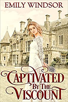 Captivated by the Viscount (The Captivating Debutantes Series Book 1) (English Edition)