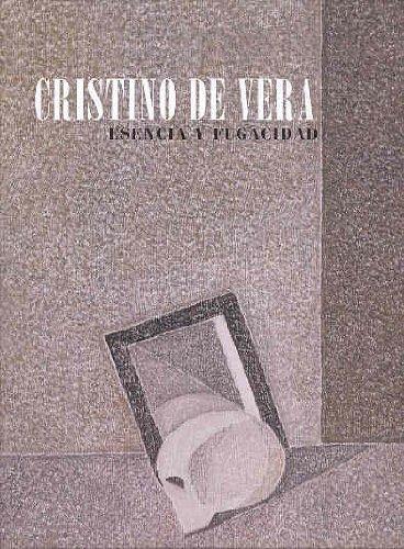 Descargar Libro Cristino de Vera: esencia y fugacidad (cat.exposicion) (esp-ing-cat) de CRISTINO VERA