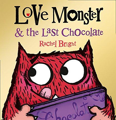 Love Monster and the Last Chocolate por Rachel Bright