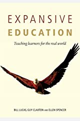 Expansive Education: Teaching learners for the real world Paperback