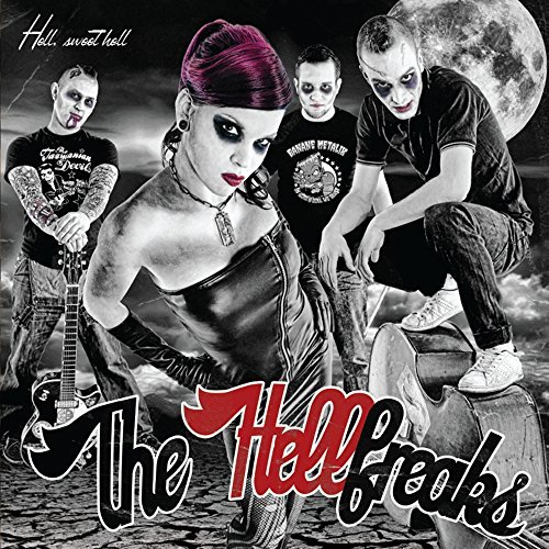 Hell Sweet Hell By The Hellfreaks (2015-06-01)