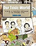 The mode of development that the world-and India-has followed has led to a situation where we are surrounded by numerous hazardous substances in our everyday lives, which affect the health of people, of other living creatures, and of the planet as a ...