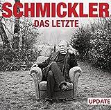 Wilfried Schmickler 'Das Letzte - Update: WortArt'