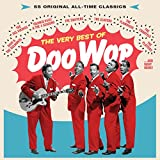 The Very Best Of Doo Wop: 55 Original All-Time Classics