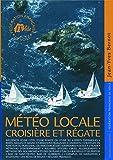 Météo locale - Croisière et régate