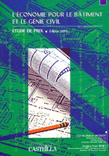 L'économie pour le batiment et le génie civil : Etude de prix par Jacques-Yves Renet