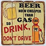 Beer - Drink, don't Drive - Retro Werbe Schild aus Holz - 40 x 40 cm - Auto Car Bier Vintage Shabby Look