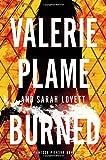 Burned (Vanessa Pierson Novel) by Valerie Plame Wilson (21-Oct-2014) Hardcover