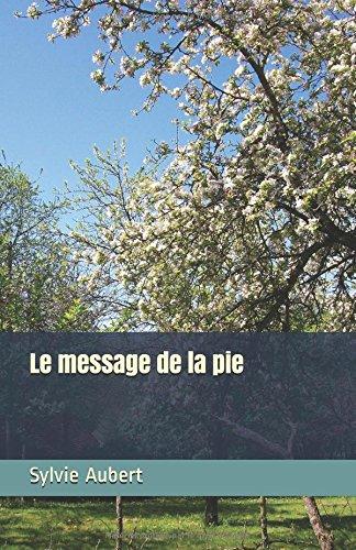Le message de la pie