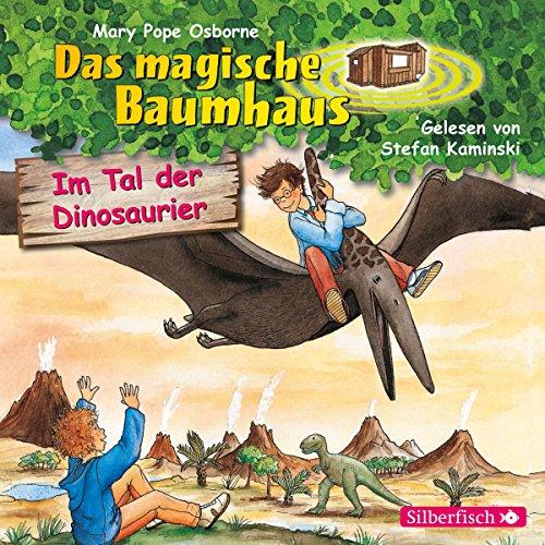 Im Tal der Dinosaurier: 1 CD (Das magische Baumhaus, Band 1)