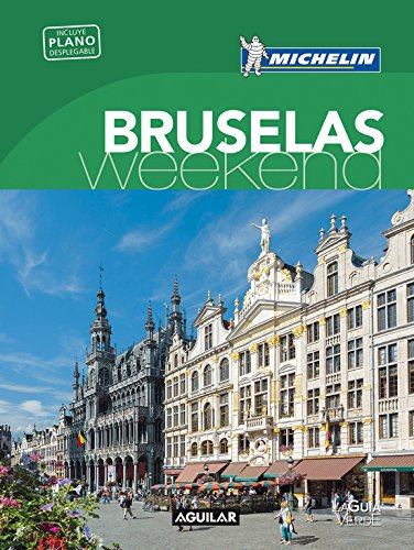 Bruselas La Guía Verde Weekend (LA GUIA VERDE WEEKEND)