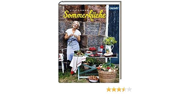 Sommerküche Ohne Kochen : Sommerküche sommerliche rezepte mit ganz vielen früchten