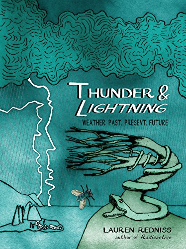 Thunder & Lightning: Weather Past, Present, Future por Lauren Redniss