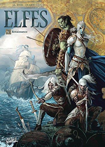 Elfes, Tome 21 : par Jean-Luc Istin
