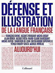 Défense et illustration de la langue française aujourd'hui