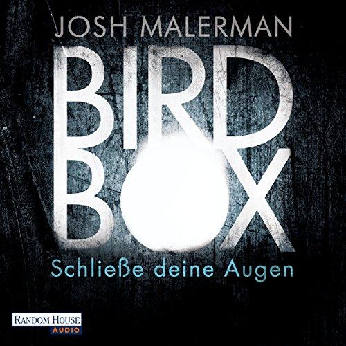 Bird Box: Schließe deine Augen (Bird-box)
