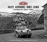 Rallye Automobile Monte-Carlo Porsche 1952-1982