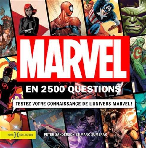 Marvel en 2 500 questions par Peter SANDERSON