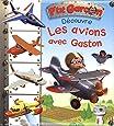 Découvre les avions avec Gaston