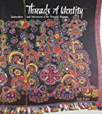 Threads of Identity: Embroidery and Adornment of the Nomadic Rabaris