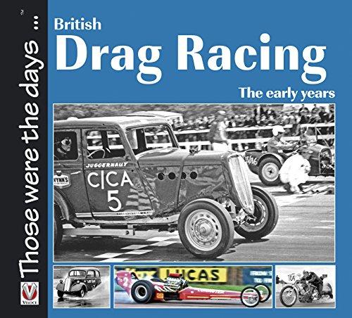 British Drag Racing: The early years (Those were the days ... series) (English Edition) por Nicholas John Pettitt