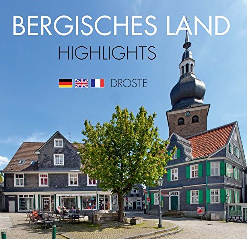 Bergisches Land. Highlights