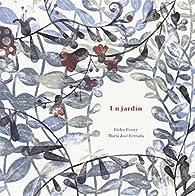 Un jardín par María José Ferrada Lefendi