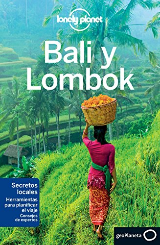 Bali y Lombok (Guías de Región Lonely Planet) por Kate Morgan